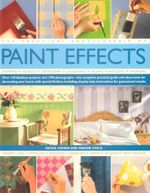 The Practical Encyclopedia of Paint Effects - Sacha Cohen