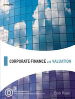 Corporate Finance and Valuation - Bob Ryan