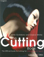 The Cutting Book : The Official Guide to Cutting at S/NVQ Levels 2 and 3 - Jane Goldsbro