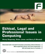 Ethical, Legal and Professional Issues in Computing - Penny Duquenoy