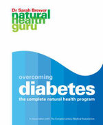 Overcoming Diabetes : The Complete Complementary Health Program - Dr. Sarah Brewer