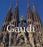 Gaudi : 1852-1926 - Jeremy Roe