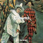 Clowns : Art for Kids Collection - Klaus H Carl
