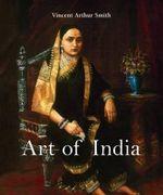 Art of India - Vincent Arthur Smith