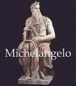 Michelangelo : Art Gallery - Parkstone Press