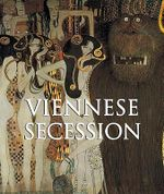 Viennese Secession : Art of Century - Klaus H Carl