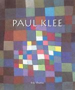 Paul Klee : Temporis Collection   - Eric Shanes