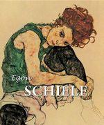 Egon Schiele : Best of... - Esther Selsdon