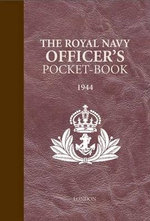 The Royal Navy Officer's Pocket-Book - Brian Lavery