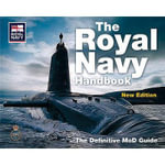 The Royal Navy Handbook : The Definitive MoD Guide - Ministry Of Defence