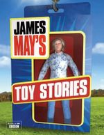 James May's Toy Stories - James May
