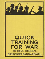 Quick Training for War - Sir Robert Baden-Powell