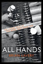All Hands : The Lower Deck of the Royal Navy Since 1939 - Brian Lavery