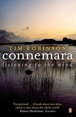 Connemara : Listening to the Wind - Tim Robinson