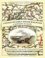 From Canals to Early Steam Railways - A History in Maps : Not-So-Comfortable Truths About Air Travel Today - Paul Leslie Line