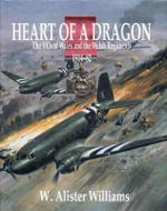 Heart of a Dragon : The VCs of Wales and the Welsh Regiments, 1914-82 - W. Alister Williams