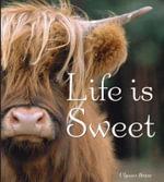Life is Sweet - Ulysses Brave