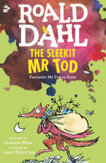 The Sleekit Mr Tod - Roald Dahl