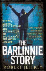 The Barlinnie Story - Robert Jeffrey