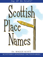Scottish Place Names - Scott Maggie Scottish Language Dictionar