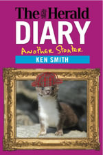 The Herald Diary 2014 : Another Stoater - Ken Smith