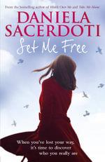 Set Me Free - Daniela Sacerdoti