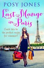 Last Mango in Paris - Posy Jones