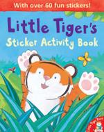 Little Tiger's : Sticker Activity Book - Tim Warnes