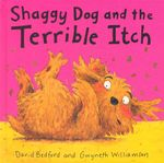 Shaggy Dog and the Terrible Itch - David Bedford