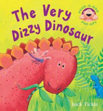 The Very Dizzy Dinosaur - Jack Tickle