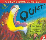 Quiet! : Includes CD - Paul Bright