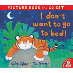 I Don't Want to Go to Bed! : Includes CD - Julie Sykes