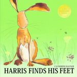 Harris Finds His Feet : Little Tiger Press Picture Book - Catherine Rayner