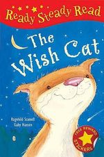 The Wish Cat : Read Steady Read - Ragnhild Scamell