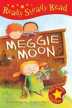 Meggie Moon : Read Steady Read - Elizabeth Baguley