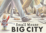 Small Mouse Big City - Simon Prescott