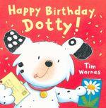 Happy Birthday, Dotty! - Tim Warnes