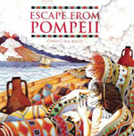 Escape from Pompeii - Christina Balit