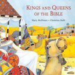 Kings and Queens of the Bible : Bible Stories - Mary Hoffman