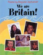 We are Britain! : Poems - Benjamin Zephaniah