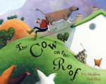 The Cow on the Roof - Eric Maddern