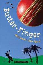 Butter-finger - Bob Cattell