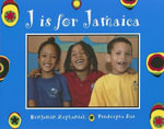 J is for Jamaica : World Alphabets Ser. - Benjamin Zephaniah