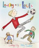 Looking After Louis : Big Book - Lesley Ely