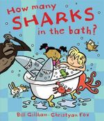 How Many Sharks in the Bath? - Bill Gillham