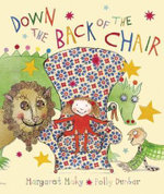 Down the Back of the Chair - Margaret Mahy