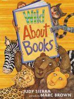 Wild About Books - Judy Sierra