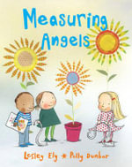 Measuring Angels - Lesley Ely
