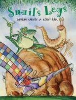 Snail's Legs - Damian Harvey