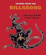 Stories from the Billabong - James Marshall